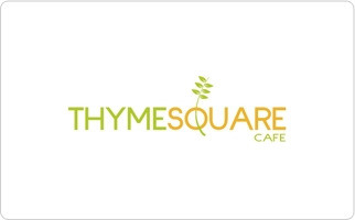 Thyme Square Cafe Gift Card