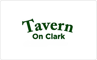 Tavern on Clark Restaurant & Bar Gift Card