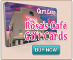 Rosa's Cafe & Tortilla Factory Gift Card