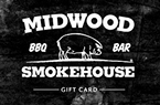 Midwood Smokehouse Gift Card