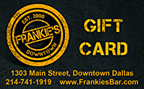 Frankie's Downtown Gift Card