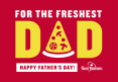 For the Freshest Dad